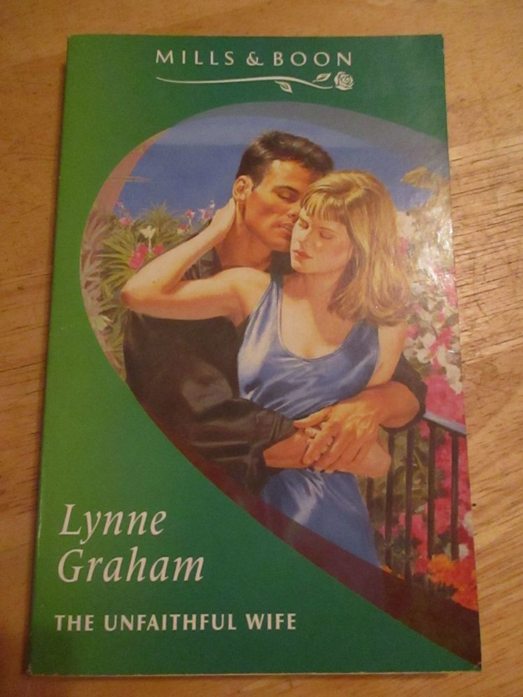 Lynne Graham - Mills & Boon - The Unfaithful Wife - Paperback