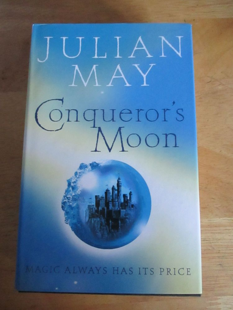 Conquerors Moon - Julian May