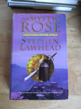 The Mystic Rose - Stephen Lawhead