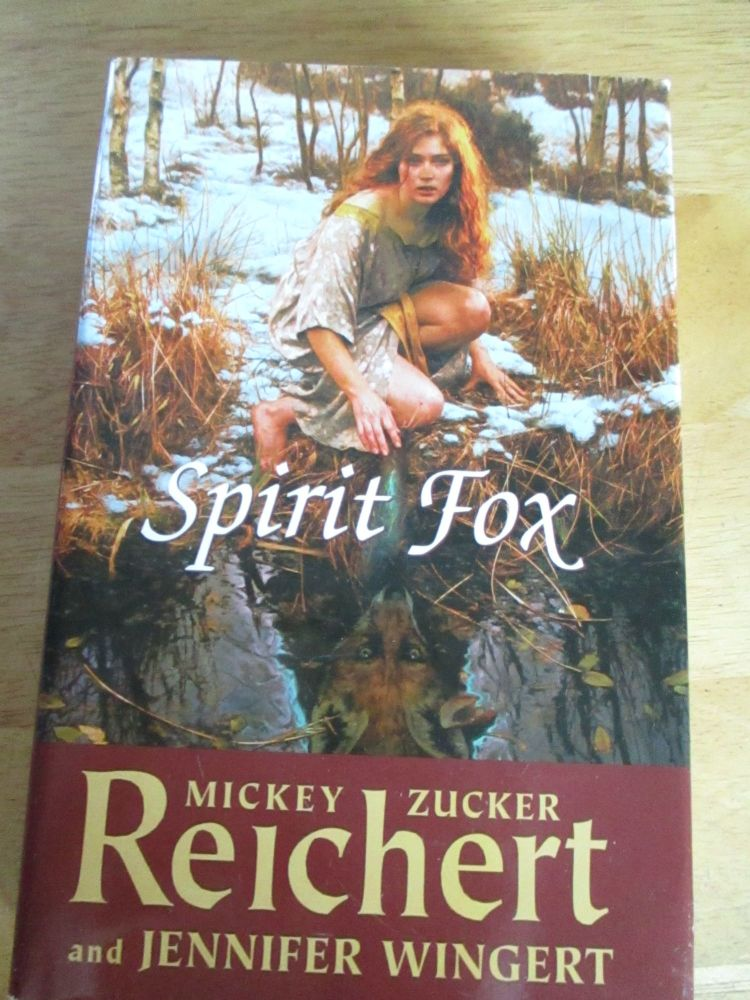 Spirit Fox - Mickey Zucker Reichert
