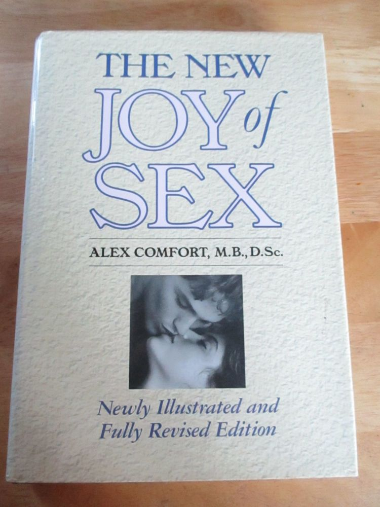 The New Joy Of Sex - Edited By Alex Comfort