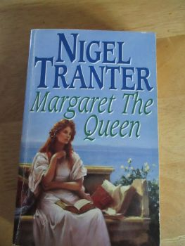 Margaret The Queen - Nigel Tranter