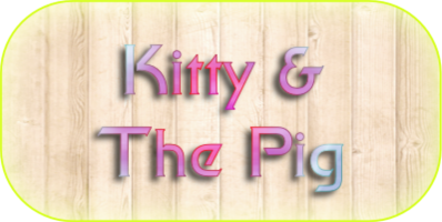 Kitty & The Pig