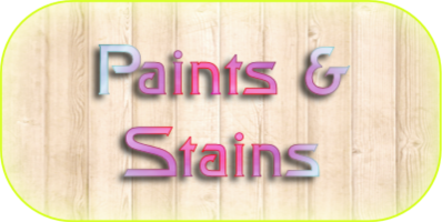 Paint & Stains