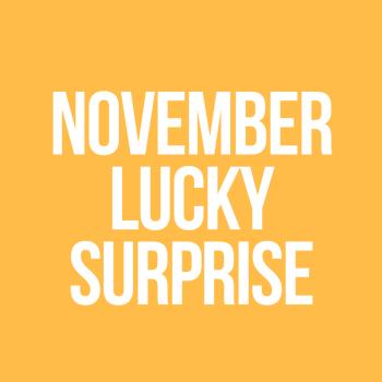 November Lucky Surprise