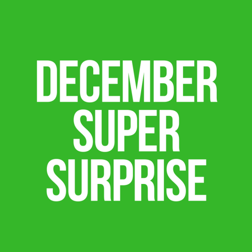 December Super Surprise