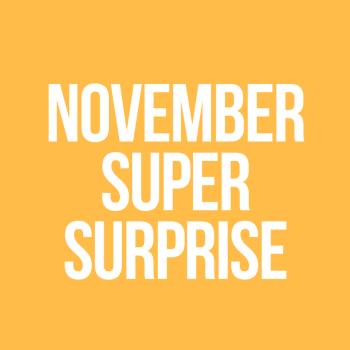 November Super Surprise