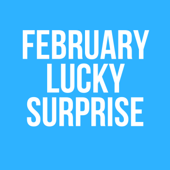 February Lucky Surprise
