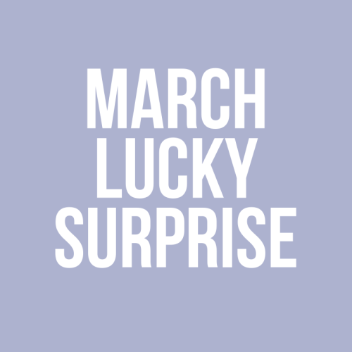 March Lucky Surprise