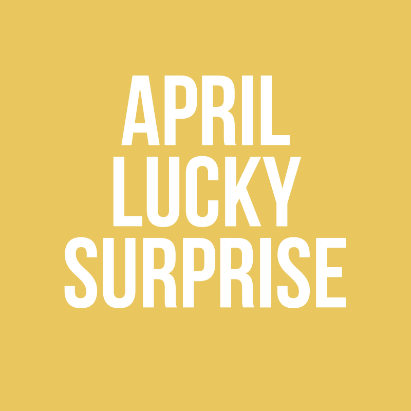 April Lucky Surprise