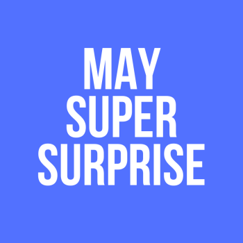May Super Surprise