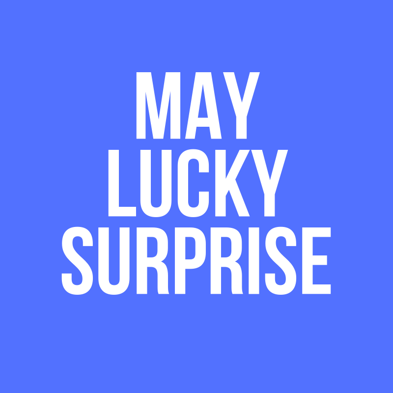 May Lucky Surprise