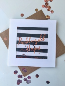 Black and White Stripe - Penblwydd Hapus - Card