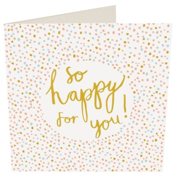 So Happy For You- Card