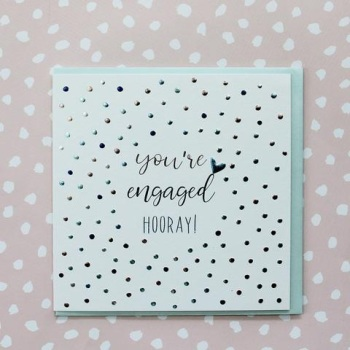 You're Engaged, hooray!- Card