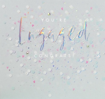 You're Engaged Congrats!- Card