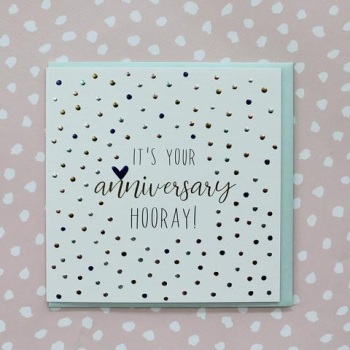 It's your Anniversary hooray! - Card