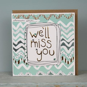We'll miss you- Card