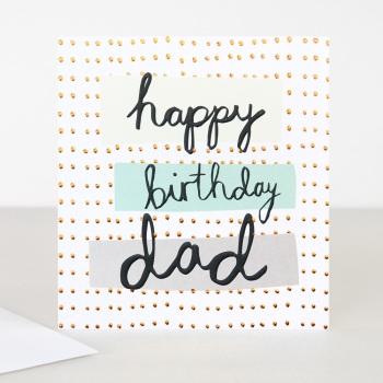 Happy Birthday Dad- Card