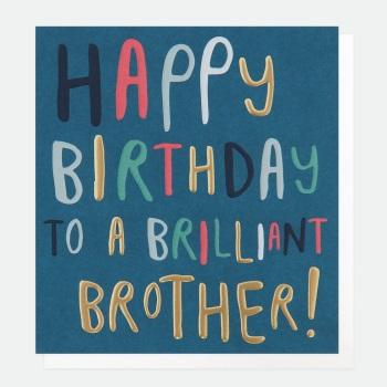 Brilliant Brother Birthday- Card