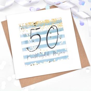 Blue & Gold Stripe - Penblwydd Hapus - 50 - Confetti Card