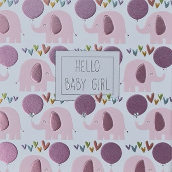 Hello Baby Girl - Card