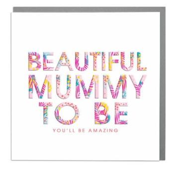 Beautiful Mummy to Be - Card