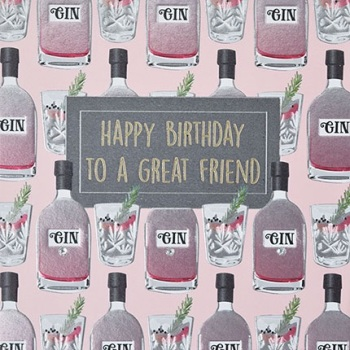 Happy Birthday Great Friend Gin - Card
