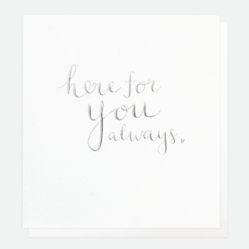 Here for you always - Card