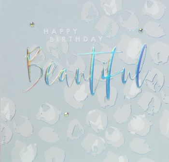 Happy Birthday Beautiful - Card