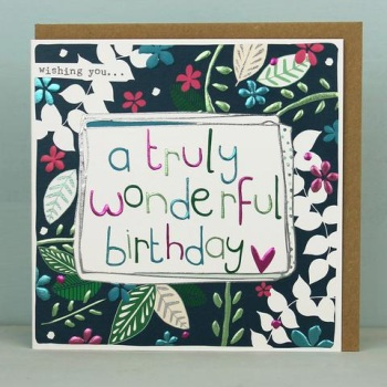 Truly Wonderful Birthday- Card