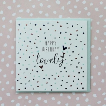 Happy Birthday Lovely - Card