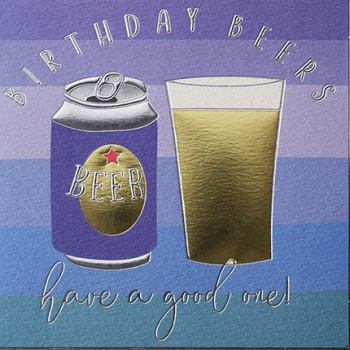 Birthday Beers - Card