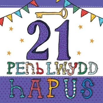 Penblwydd Hapus - 21 - Card