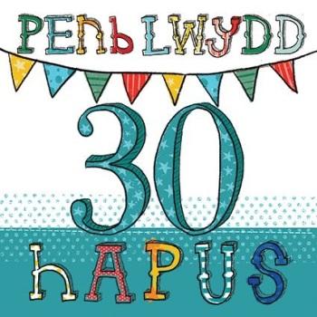 Penblwydd Hapus - 30 - Card