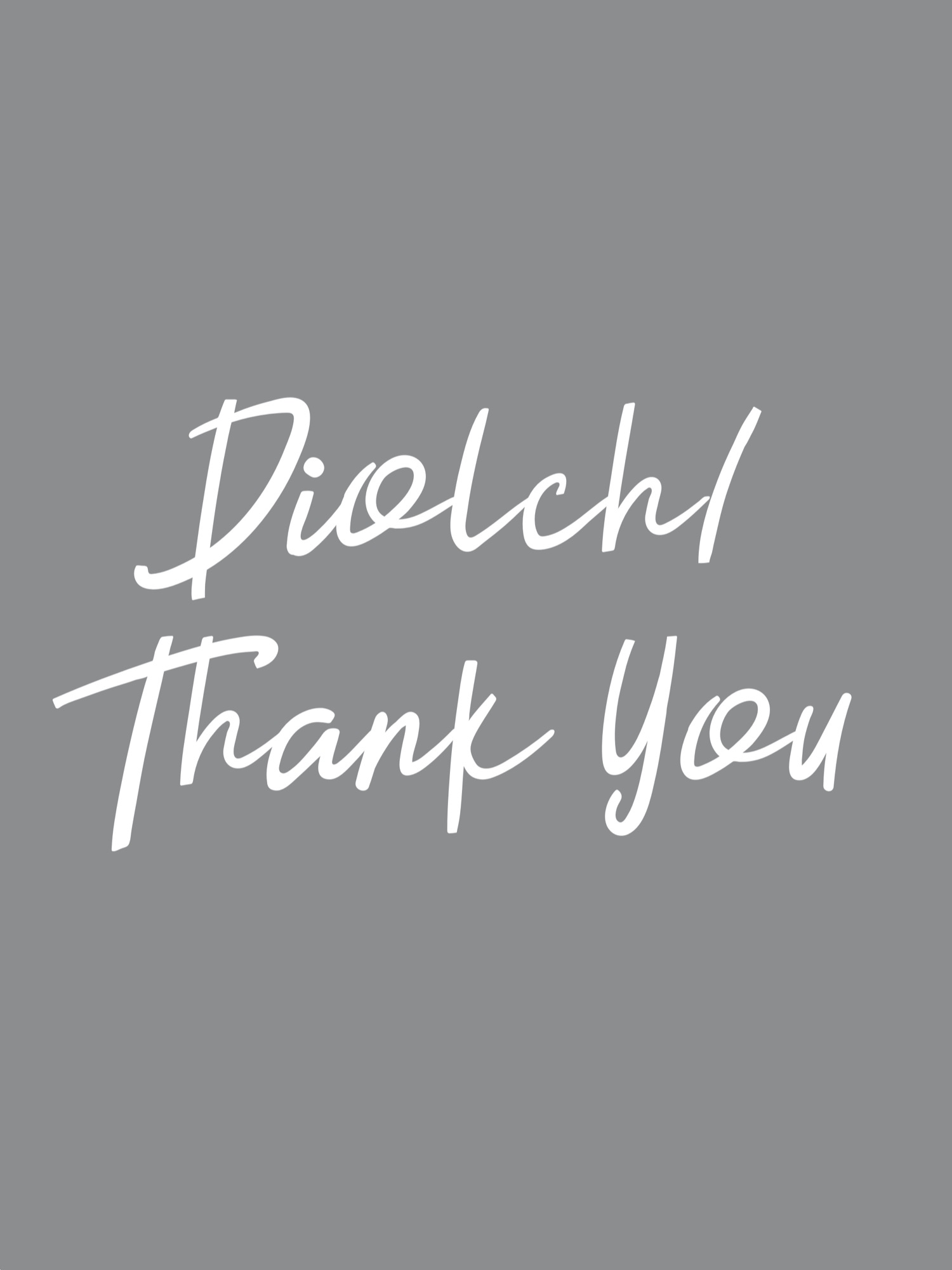 diolch and thank you