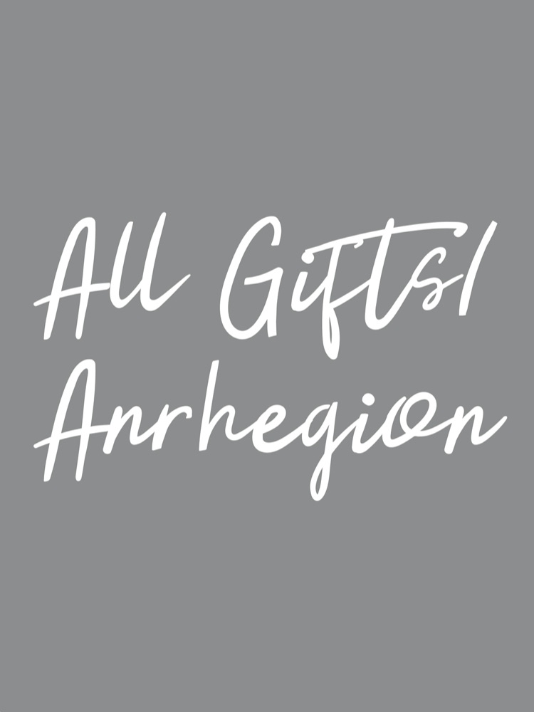 All Gifts/Anrhegion