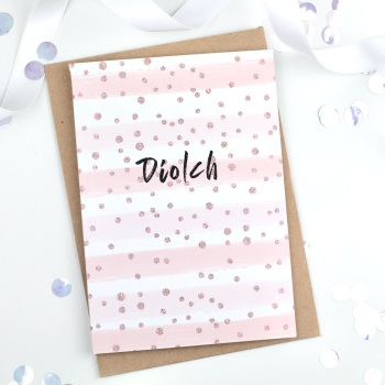 Pink & Rose Gold  Stripe - Diolch - Card
