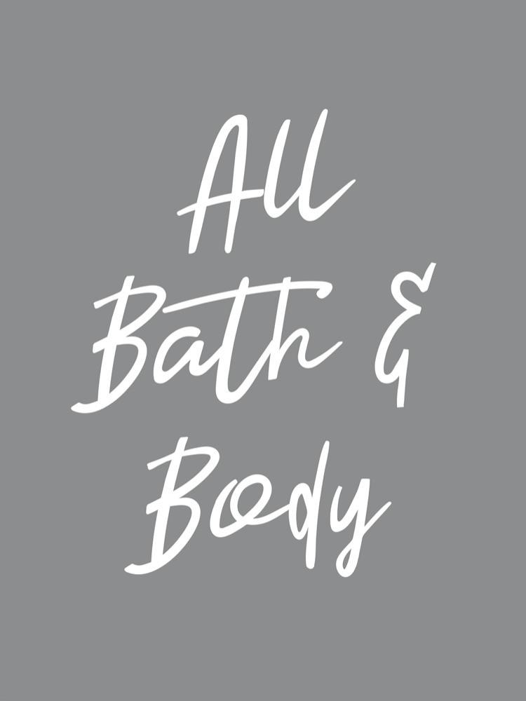 All Bath & Body