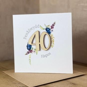 Penblwydd Hapus - 40 - Wooden Card