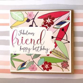 Fabulous Friend Happy Birthday - Card