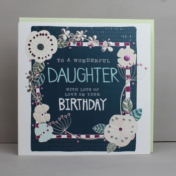 Daughter with lots of Love on your Birthday - Card