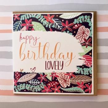 Happy Birthday Lovely - Card