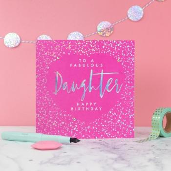 Fabulous Daughter Happy Birthday - Card