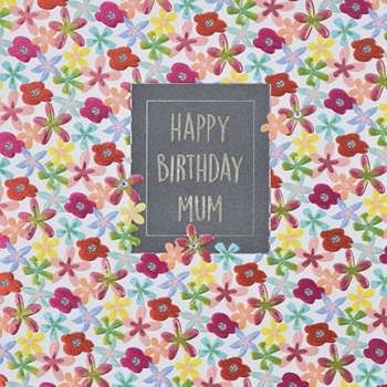 Happy Birthday Mum - Card