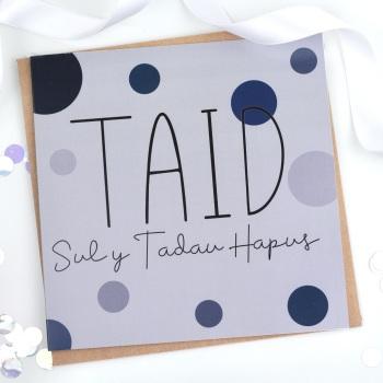 Taid - Sul y Tadau Hapus - Card