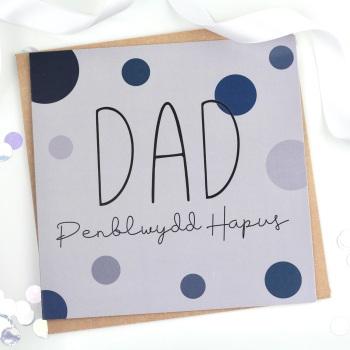 Dad - Penblwydd Hapus - Card