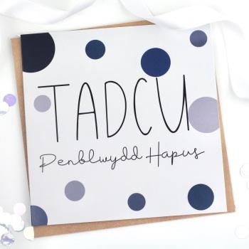 Tadcu - Penblwydd Hapus - Card