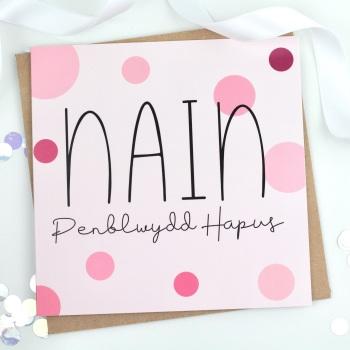 Nain - Penblwydd Hapus - Spotty - Card