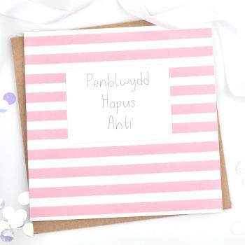 Penblwydd Hapus Anti - Stripy - Card